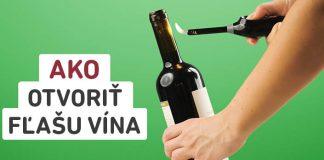 Ako otvoriť fľašu vína, ak nemáte po ruke otvárač! | Šikovné nápady